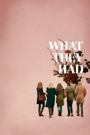 What They Had (2018)